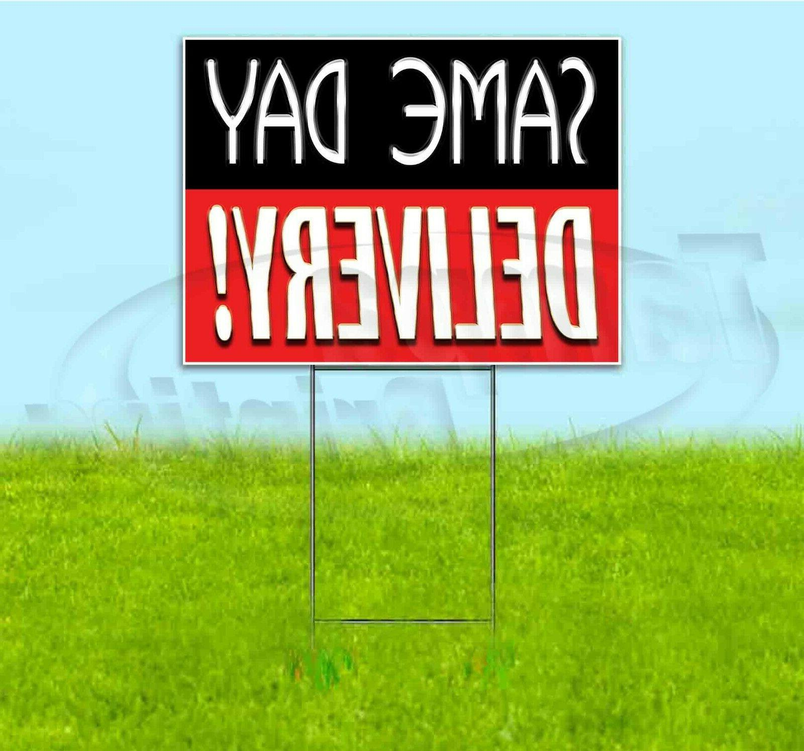same day delivery 18x24 yard sign